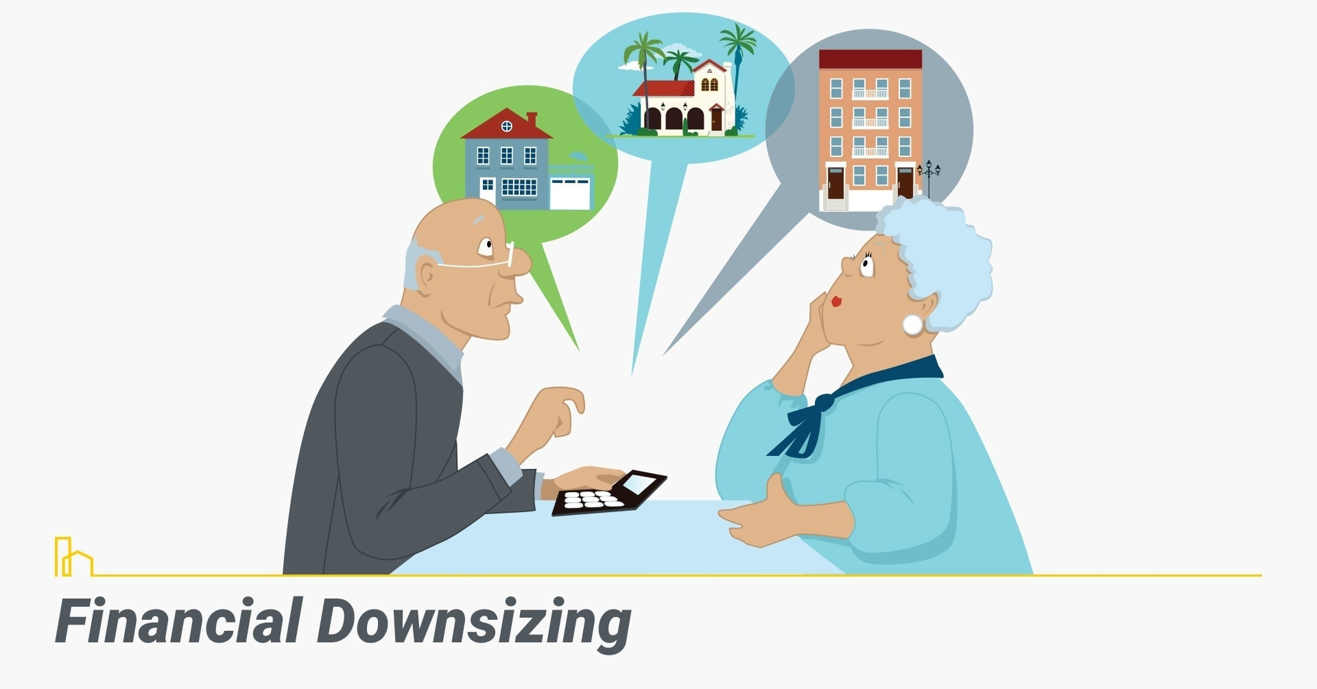 Financial Downsizing, lower homeownership costs