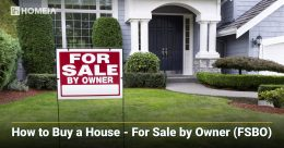 7 Key Things to Consider When Buying a For Sale By Owner Home (FSBO)