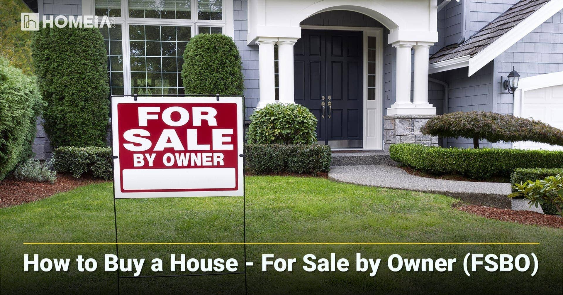 How to Buy a House - For Sale by Owner (FSBO)