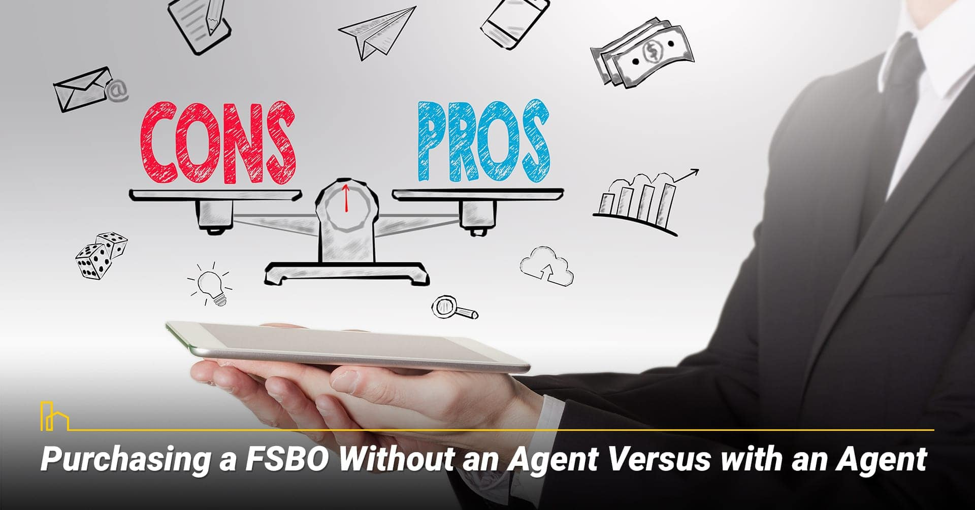 Purchasing a FSBO Without an Agent Versus with an Agent, Agent or no agent when buying a FSBO home
