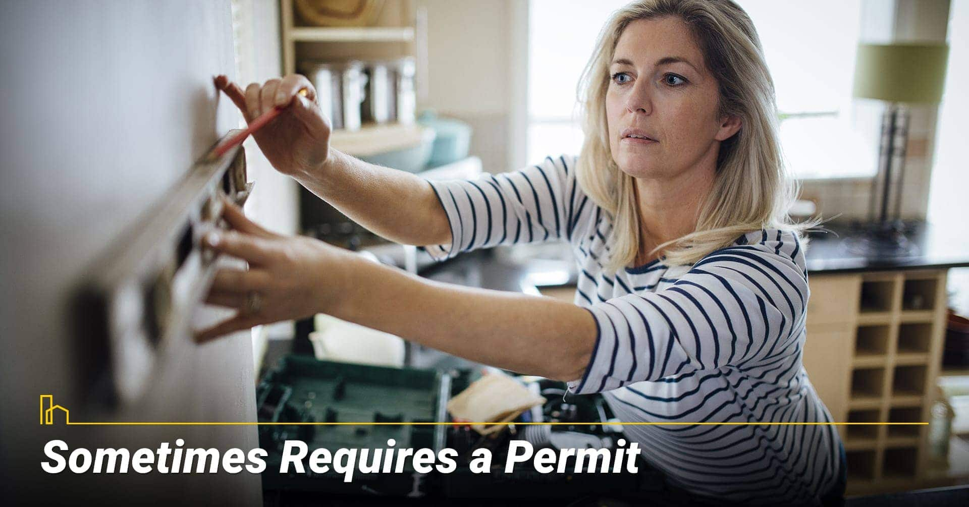Sometimes Requires a Permit, smaller projects may need a permit