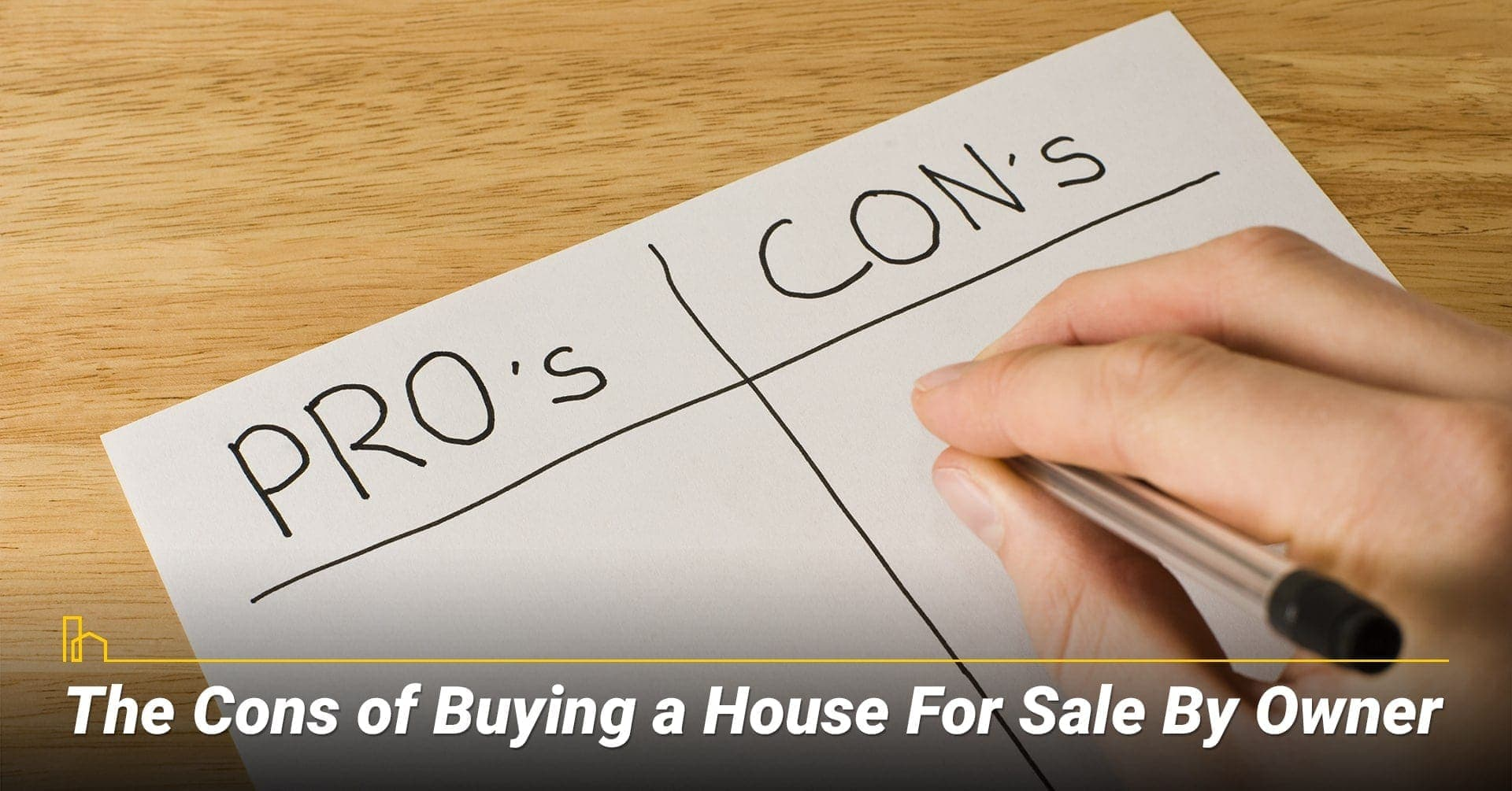 The Cons of Buying a House For Sale By Owner, the disadvantages of buying sale buy owner home