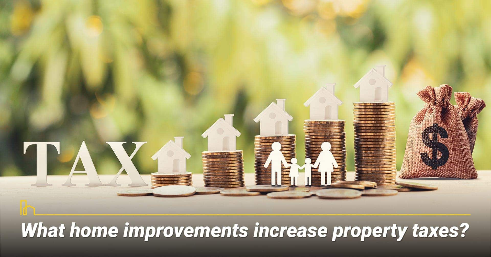What home improvements increase property taxes? certain home improvement projects increase property taxes