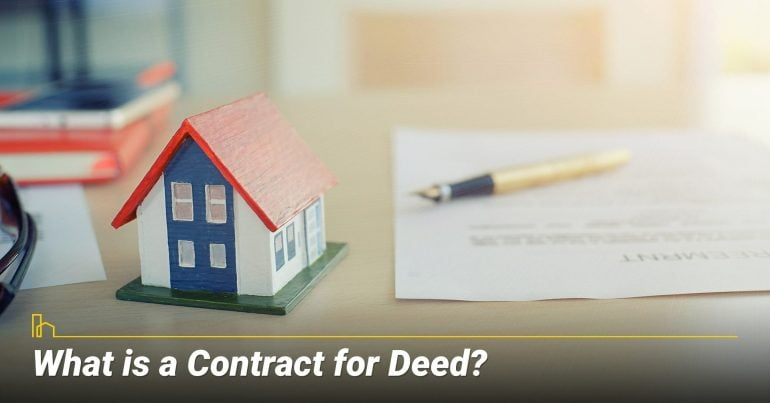 What is a Contract for Deed?