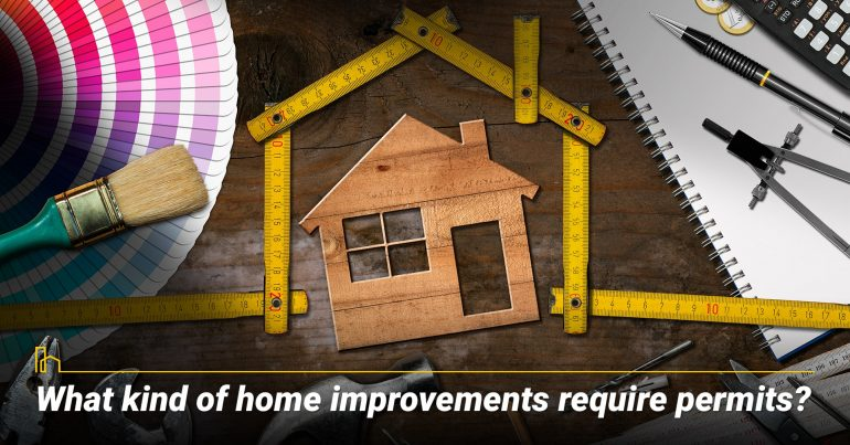 What kind of home improvements require permits?