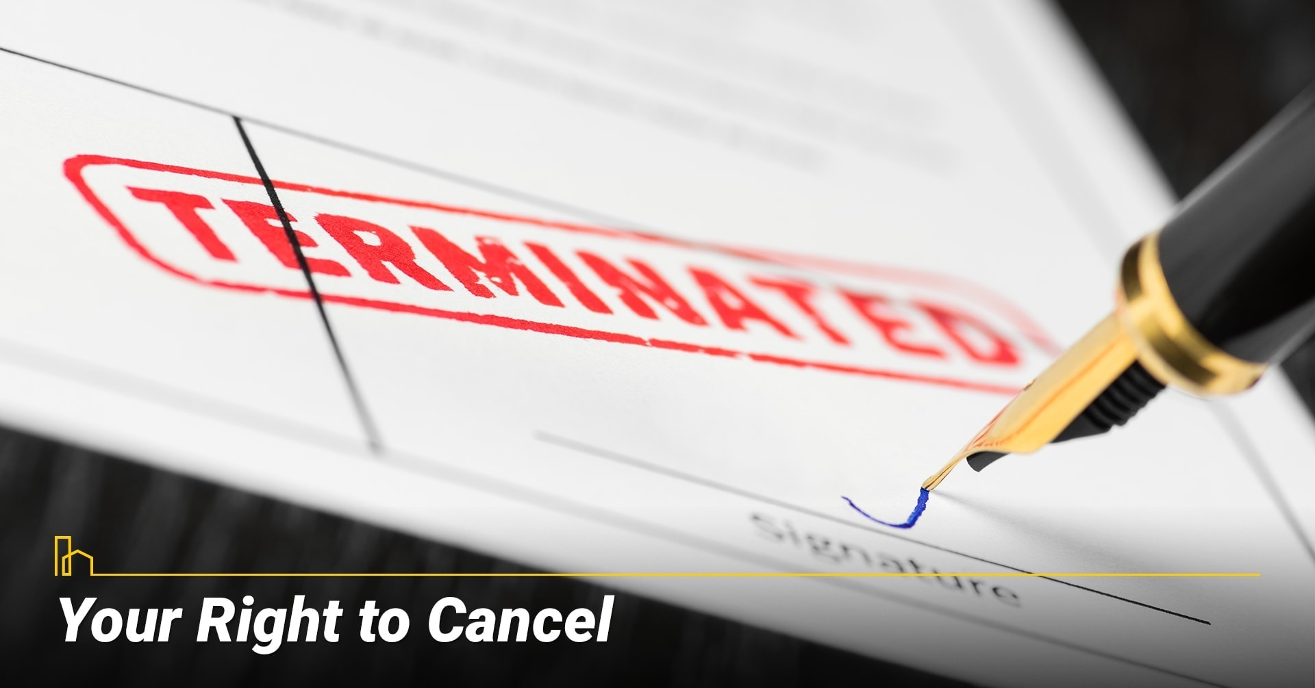 Do I Have the Right to Cancel? cancelling your reverse mortgage