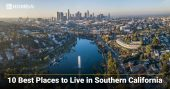 10 Best Places to Live in Southern California