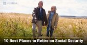 10 Best Places in the US to Retire on Social Security