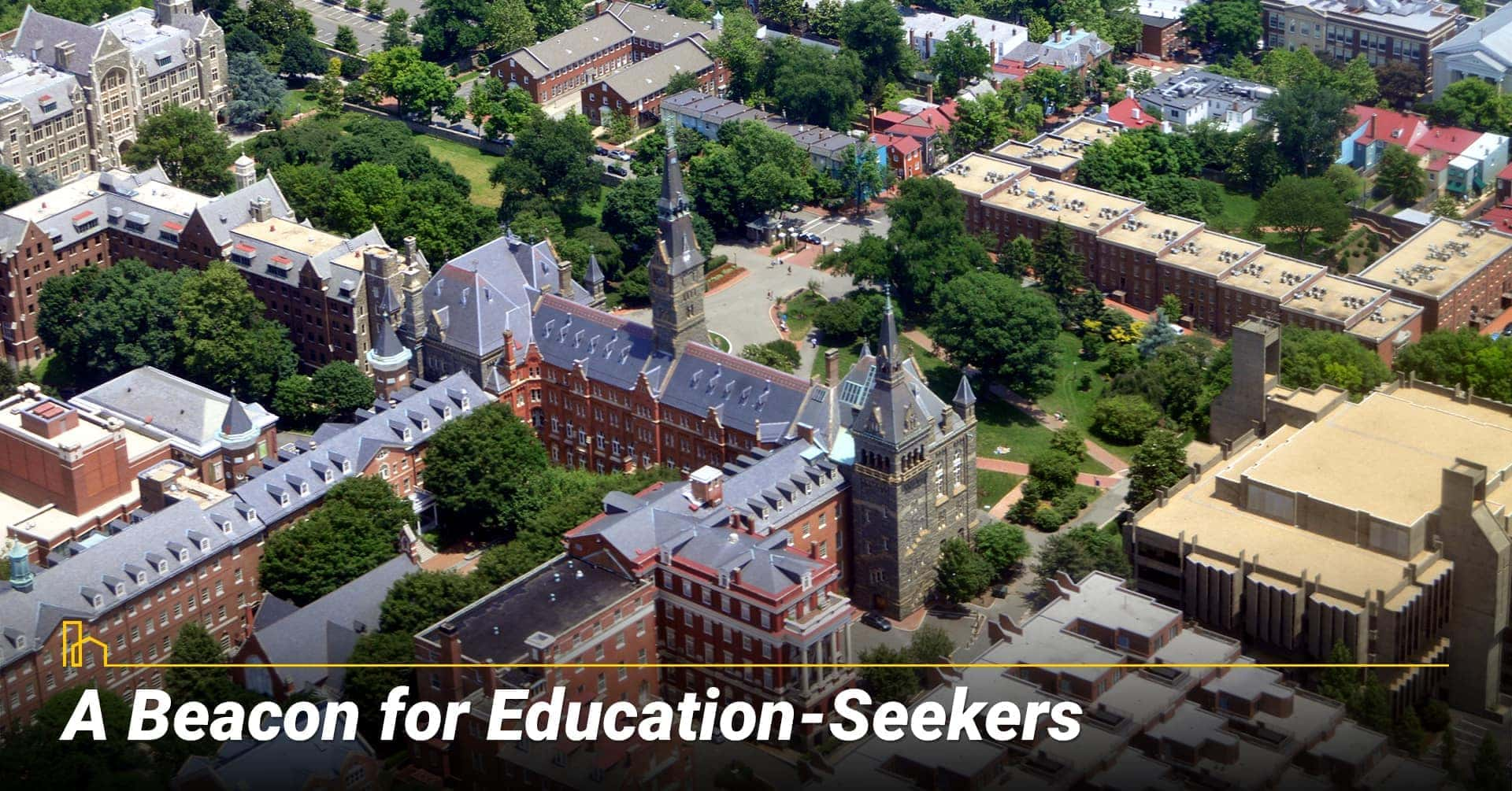 A Beacon for Education-Seekers in Washington, DC