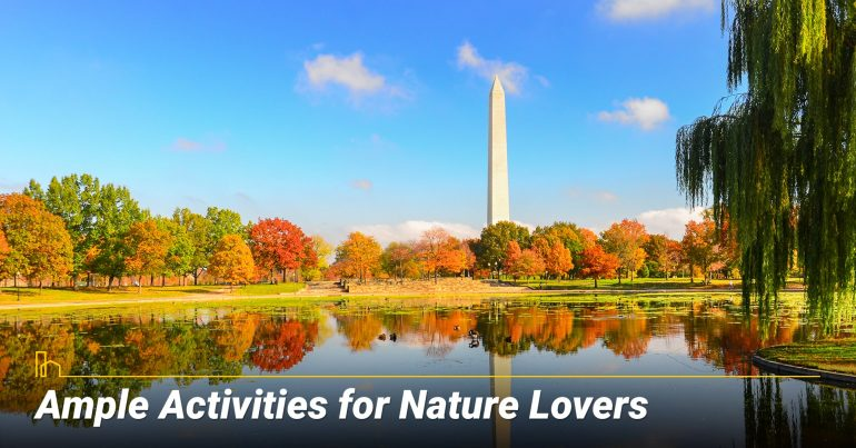 Ample Activities for Nature Lovers