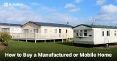 6 Key Things to Know Before Buying a Mobile Home