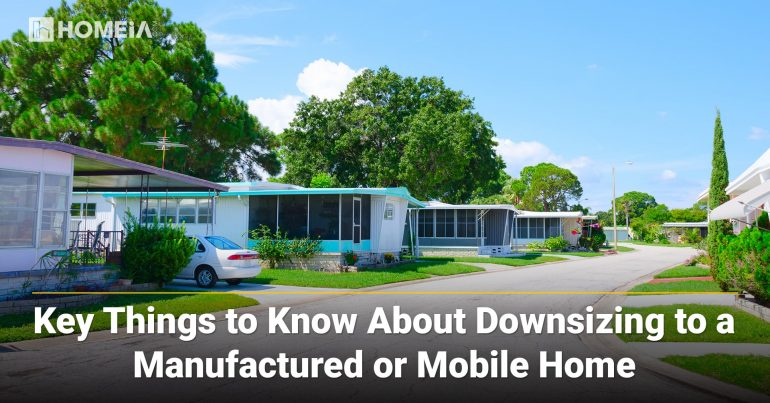 Key Things to Know About Downsizing to a Manufactured or Mobile Home