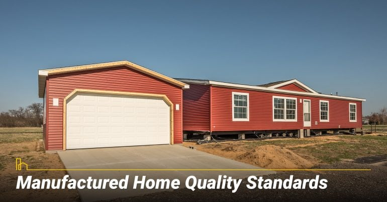Manufactured Home Quality Standards