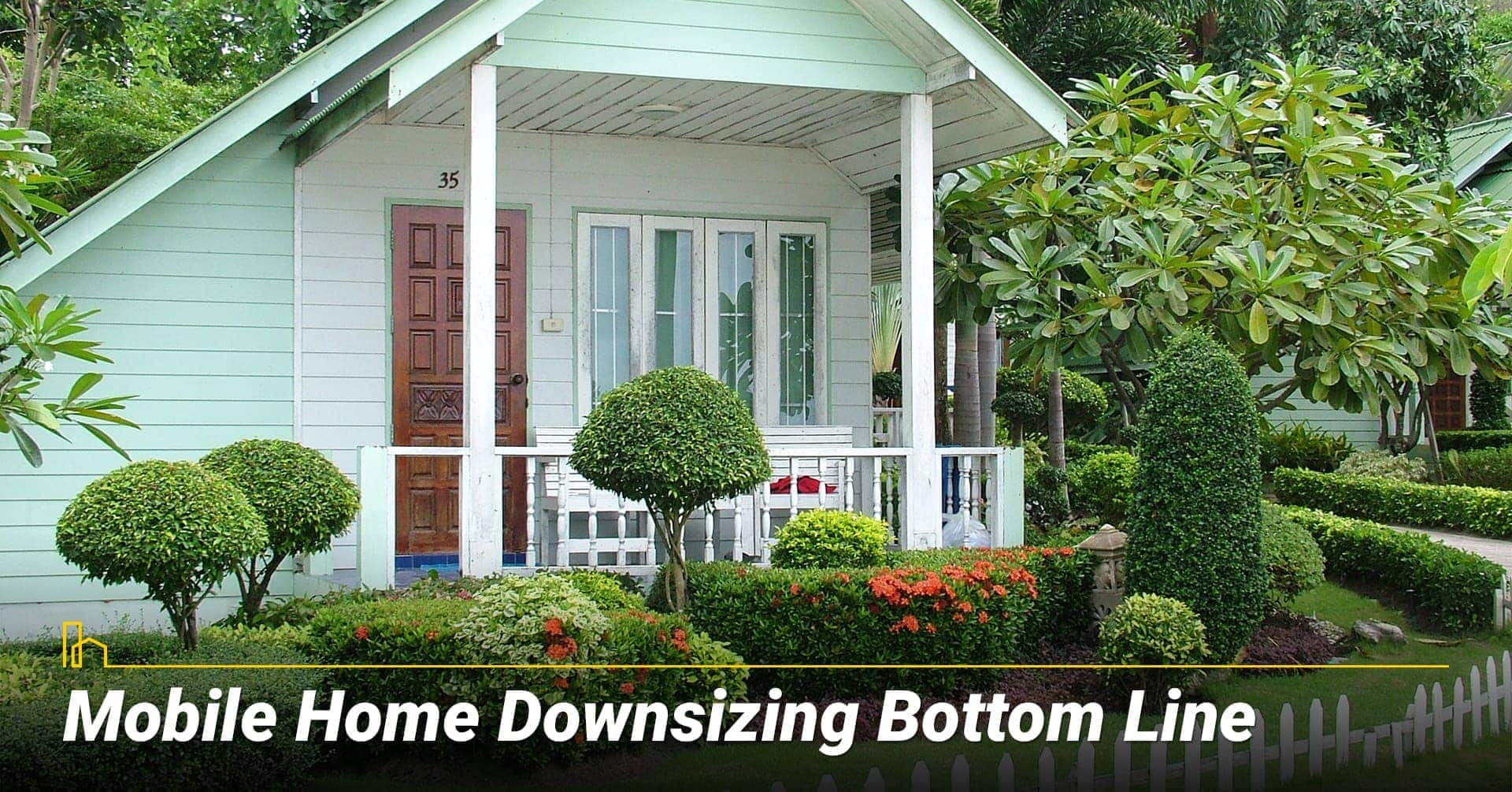 Mobile Home Downsizing Bottom Line, downsize to mobile home