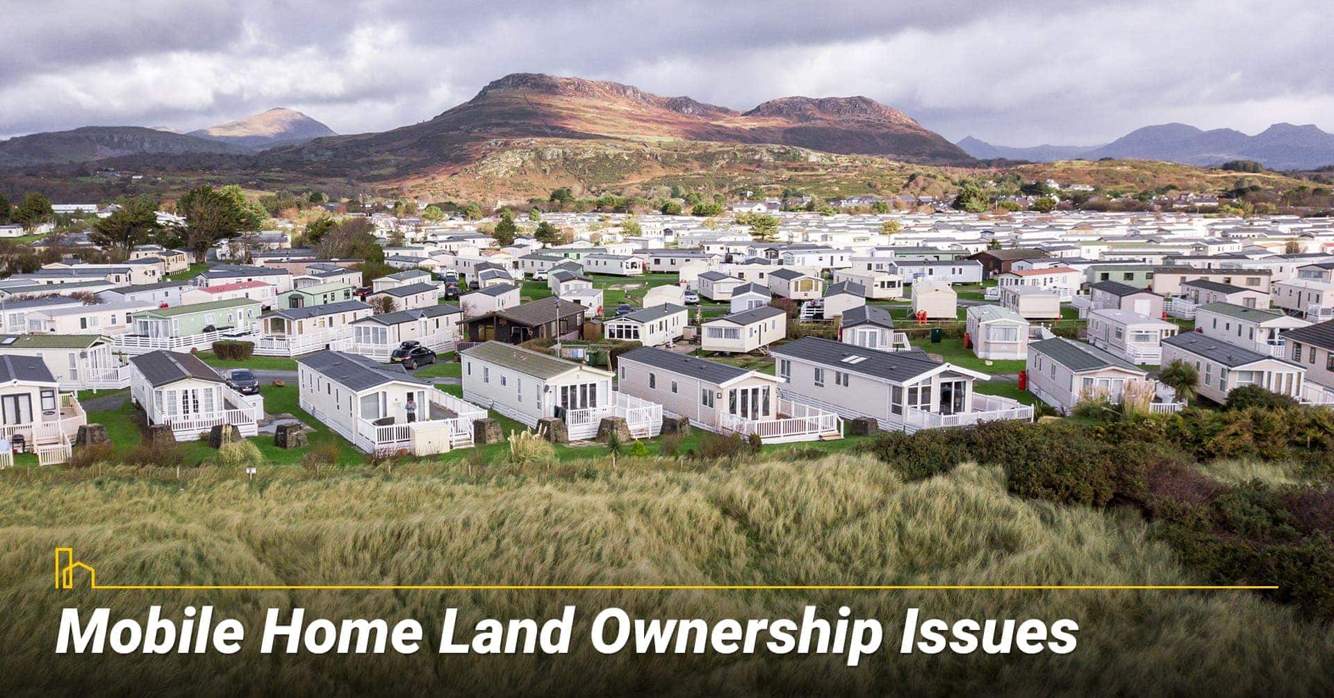 Mobile Home Land Ownership Issues, owning land on mobile home