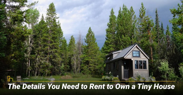 The Details You Need to Rent to Own a Tiny House