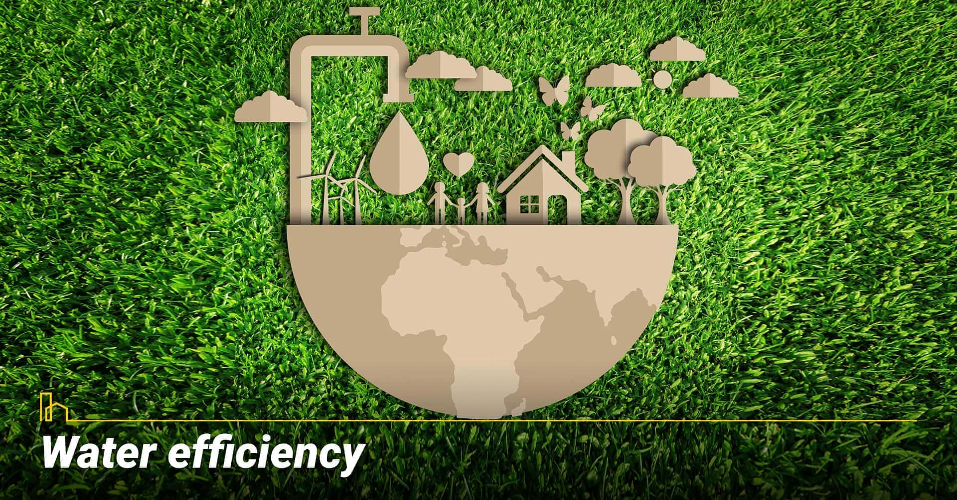 Water efficiency, water consumption of the property