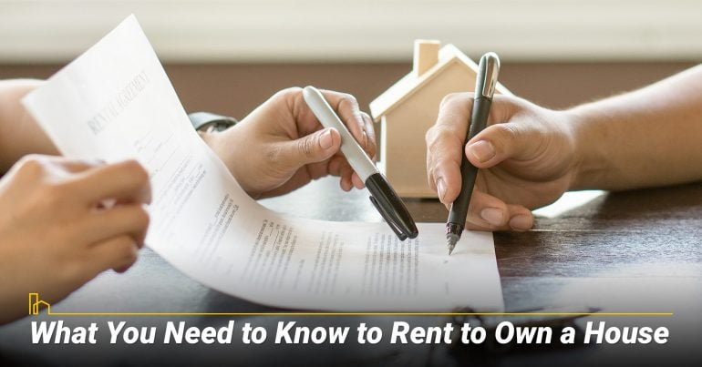 What You Need to Know to Rent to Own a House
