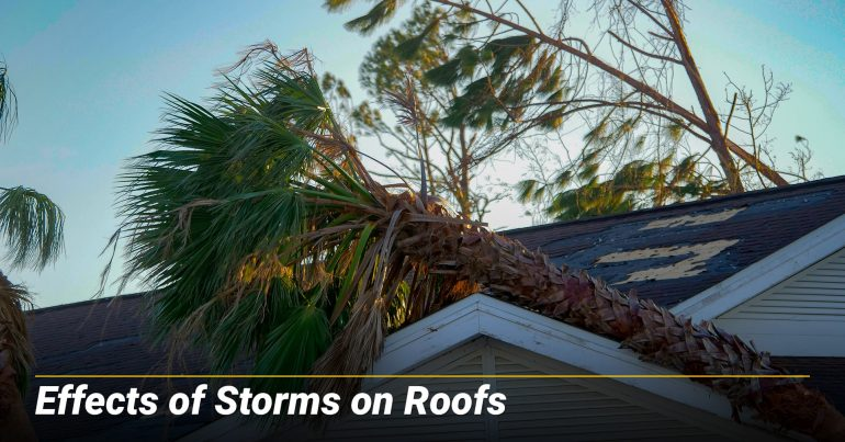 Effects of Storms on Roofs