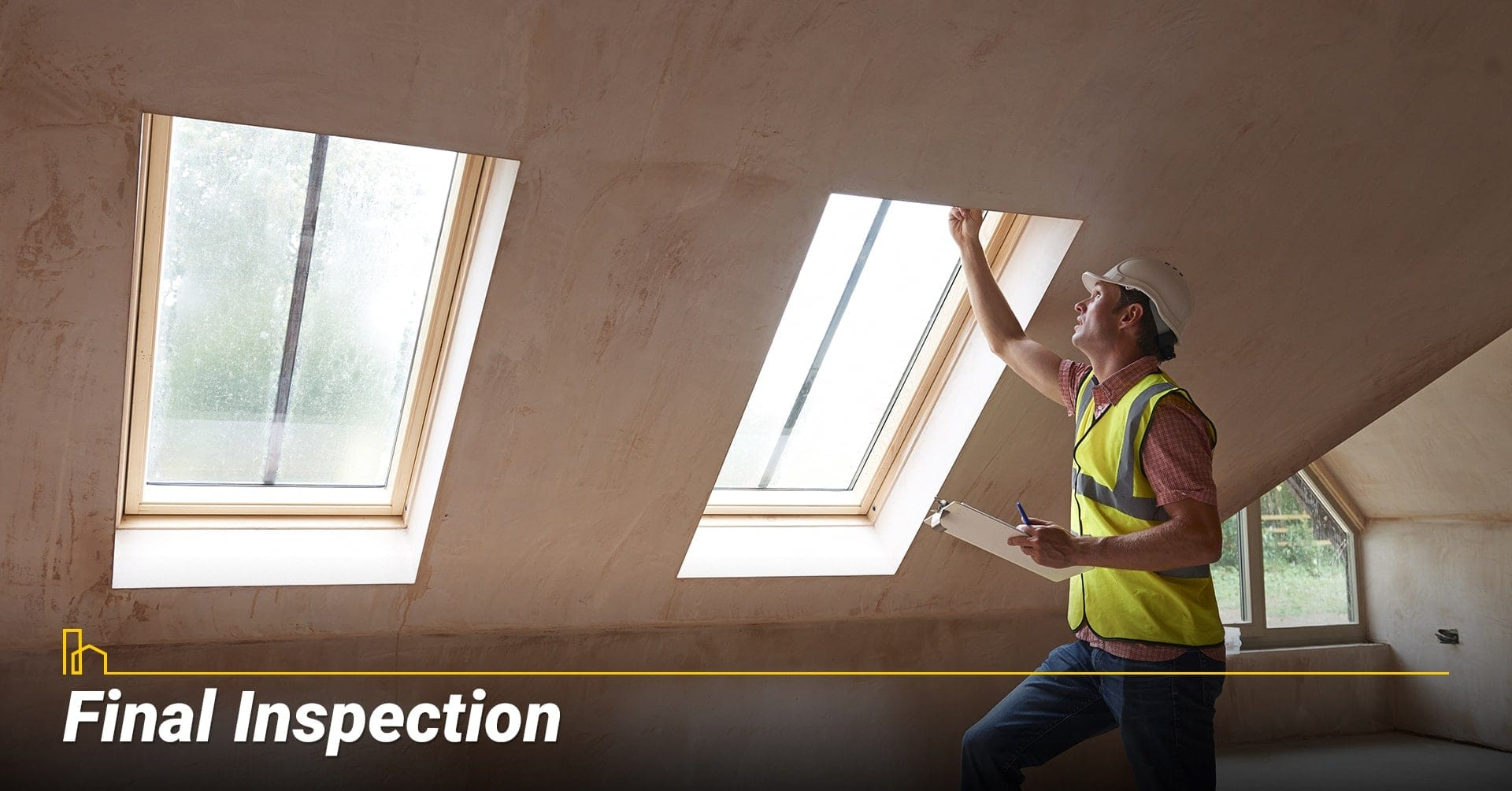 Final Inspection, inspect your project
