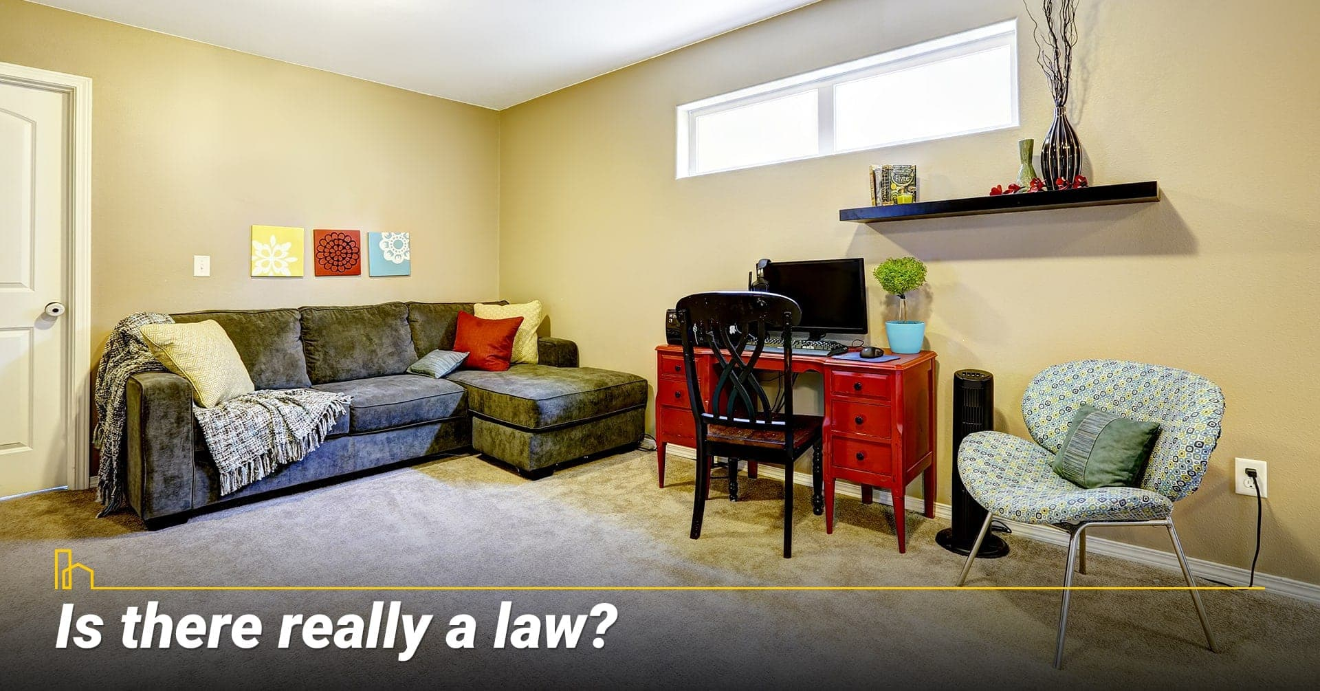 Is there really a law? having a bedroom in the basement