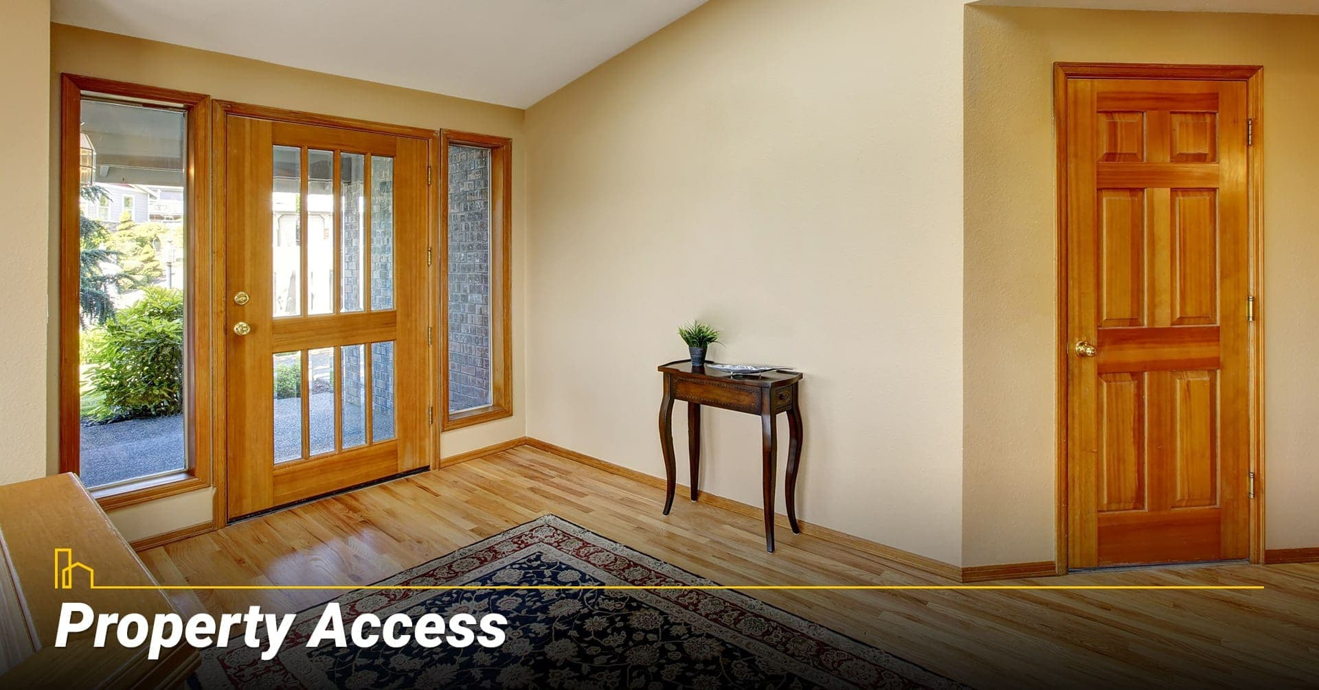 Property Access, provide access to your property