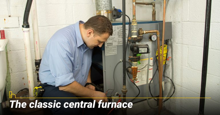 The classic central furnace