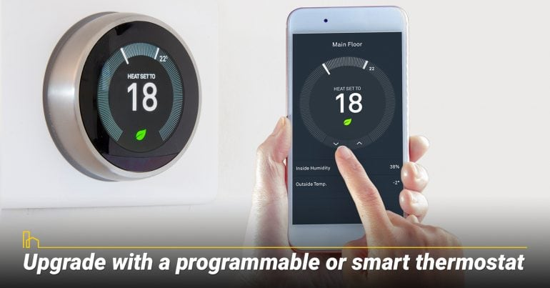 Upgrade with a programmable or smart thermostat