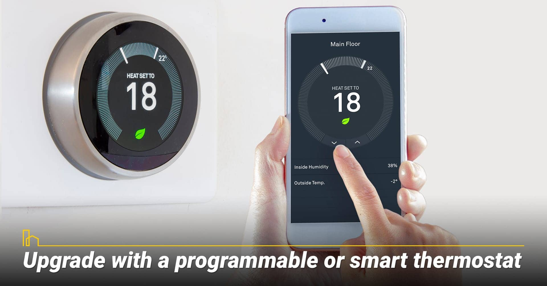 Upgrade with a programmable or smart thermostat, use smart thermostat