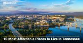 10 Most Affordable Places to Live in Tennessee