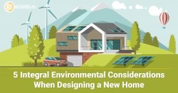 5 Integral Environmental Considerations When Designing a New Home