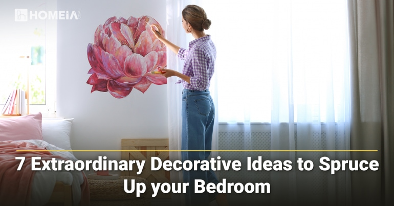 7 Extraordinary Decorative Ideas to Spruce Up your Bedroom