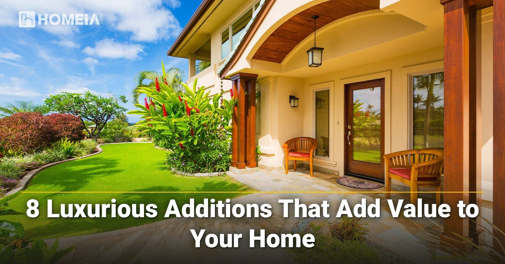 Luxurious Additions That Add Value to Your Home