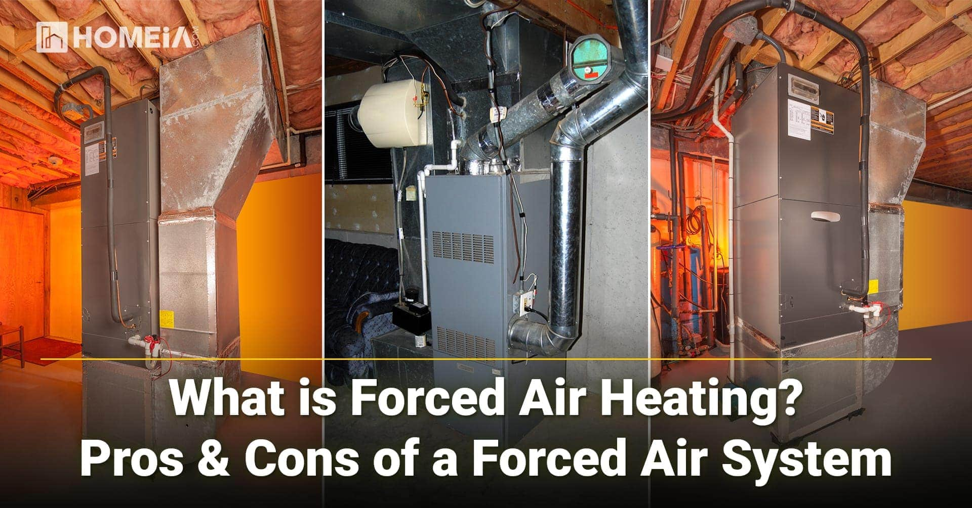 What is Forced Air Heating-Pros and Cons of a Forced Air System