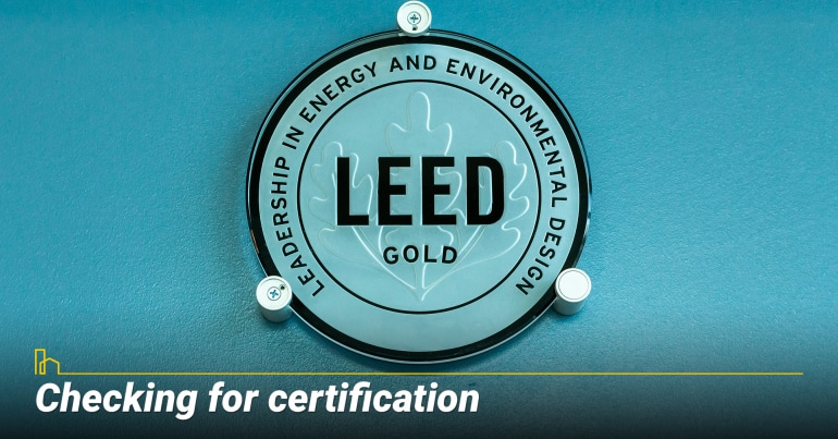 Checking for certification, make sure your home meet standards