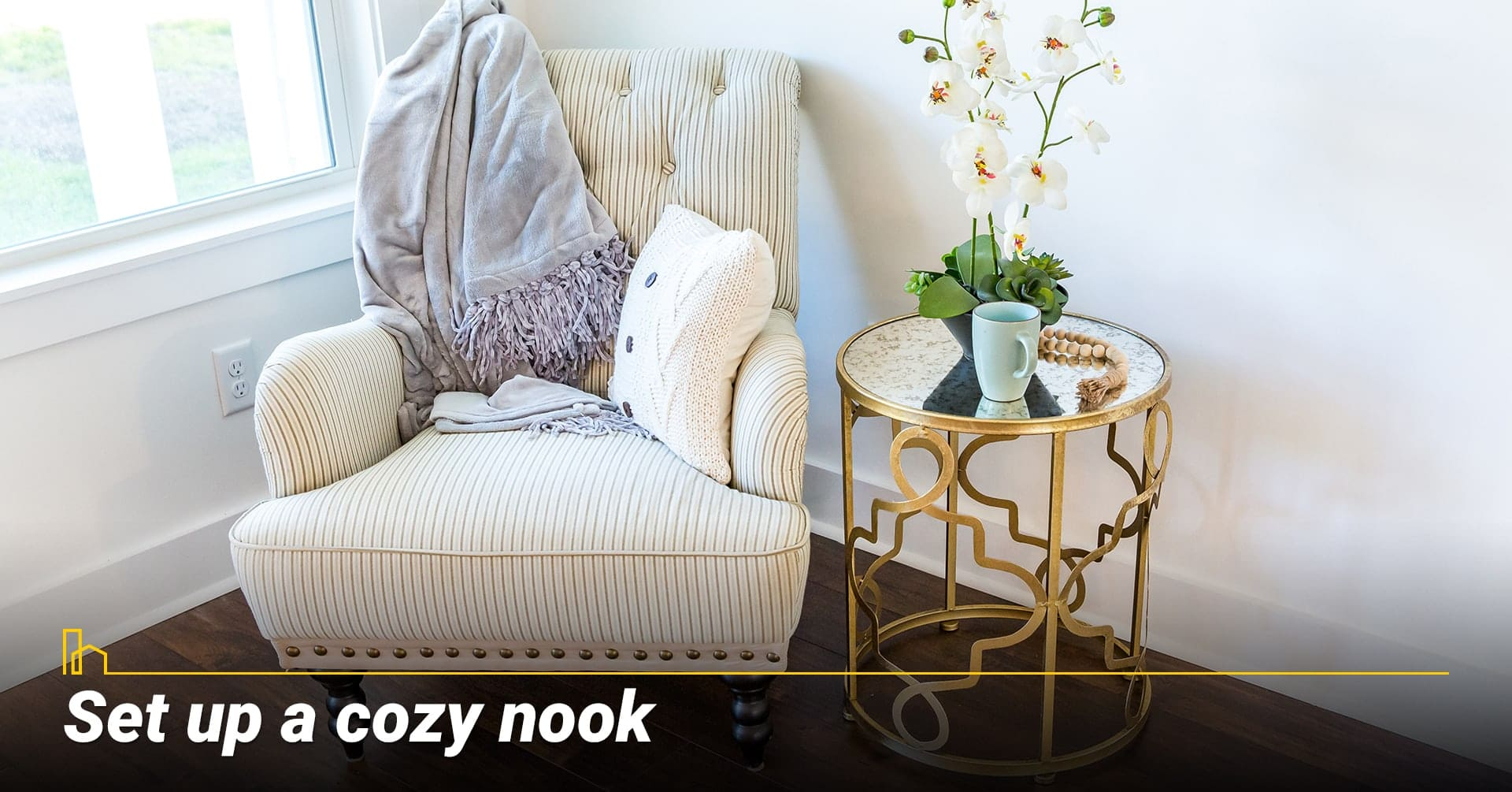 Set up a cozy nook, designate a corner for relaxation