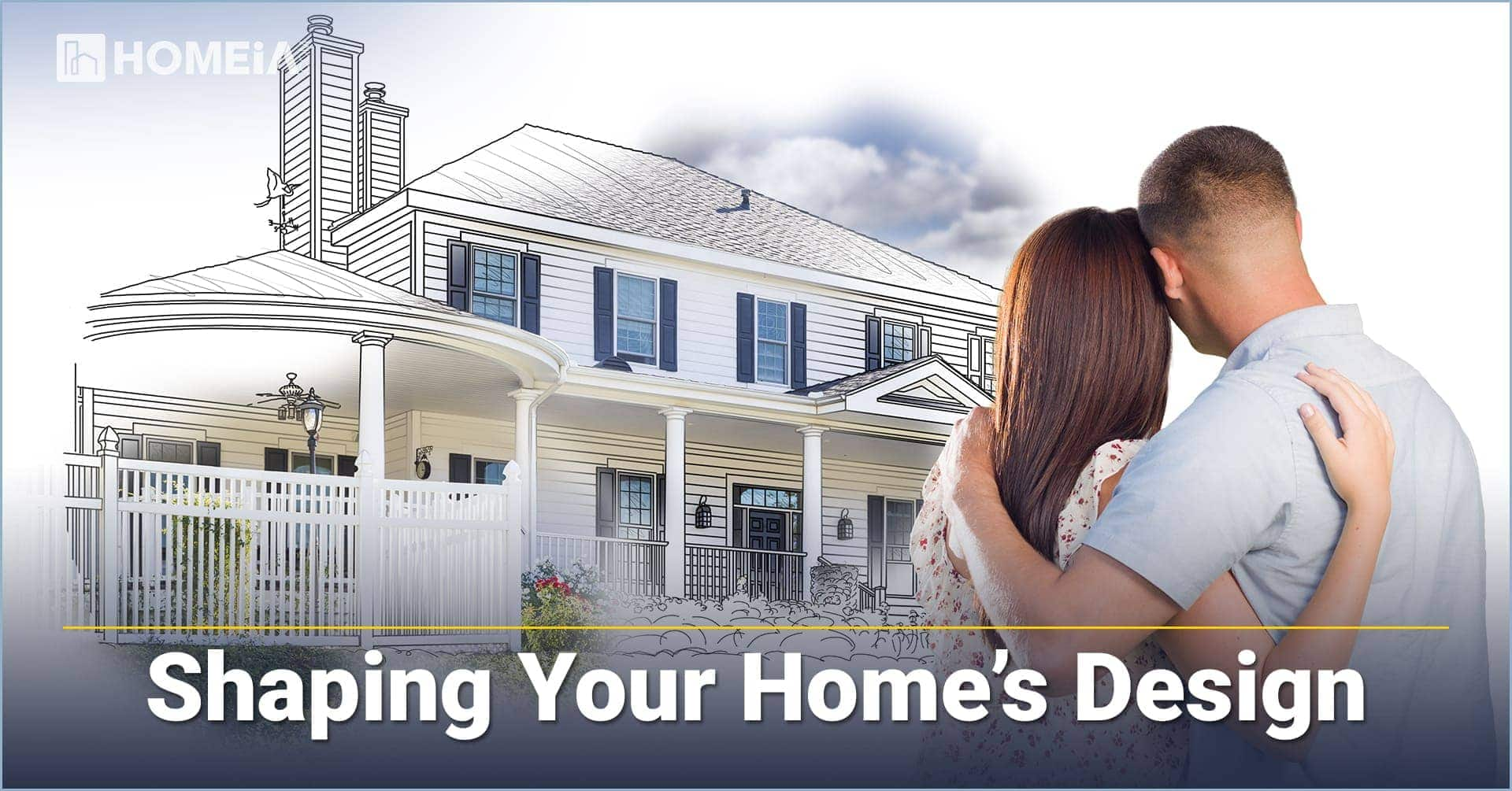 Shaping Your Home's Design