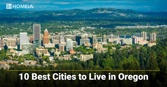10 Best Places to Live in Oregon in 2021