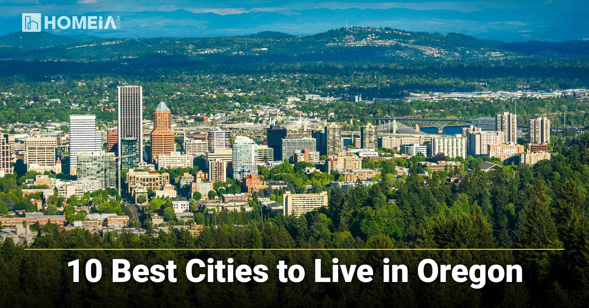 10 Best Places You Should Consider Before Moving to Oregon