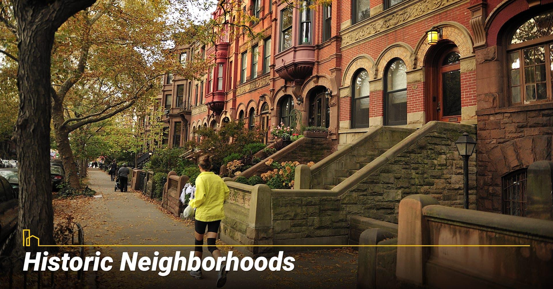 Historic Neighborhoods, living a historic neighborhood