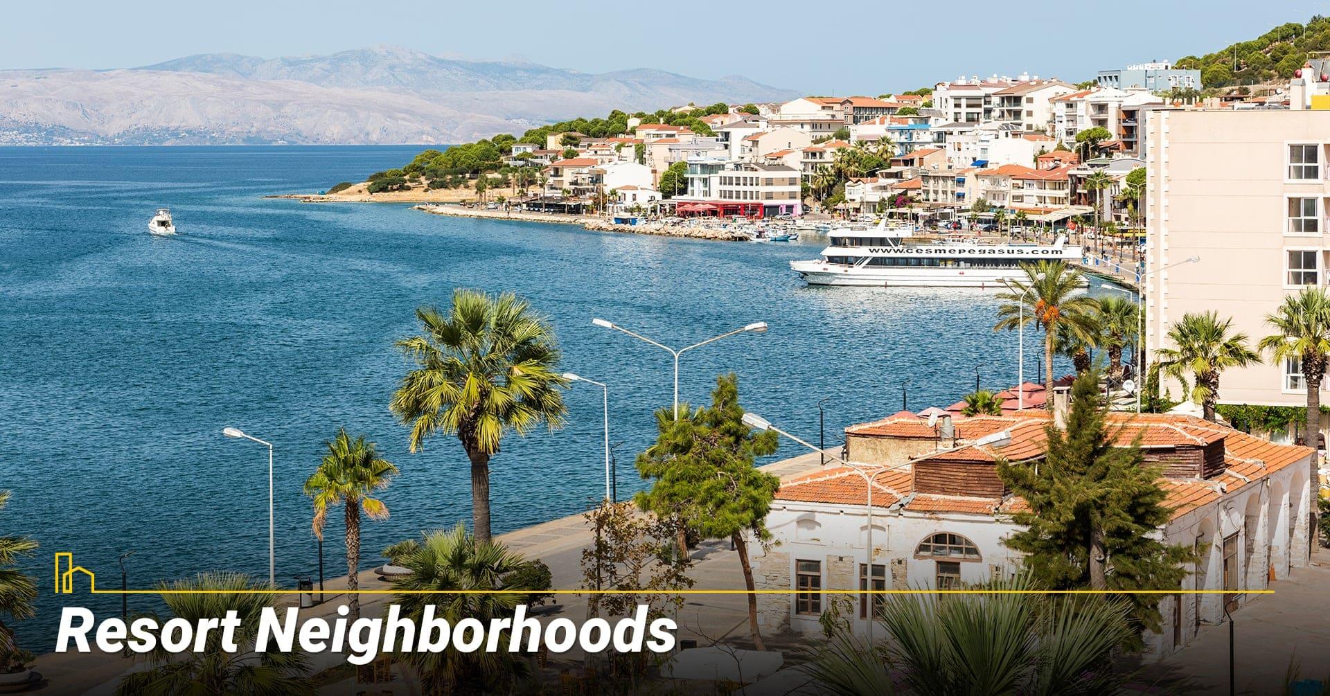 Resort Neighborhoods, waterfront neighborhoods