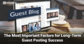 Key Factors for Long-Term Guest Blogging Success