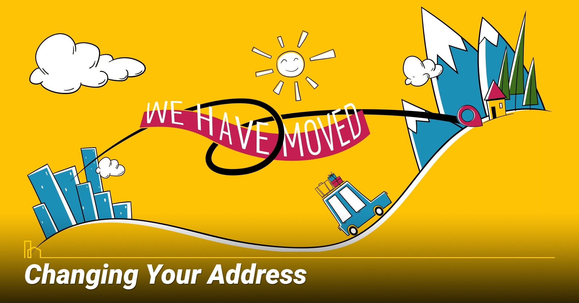 Changing Your Address, update your new mailing address