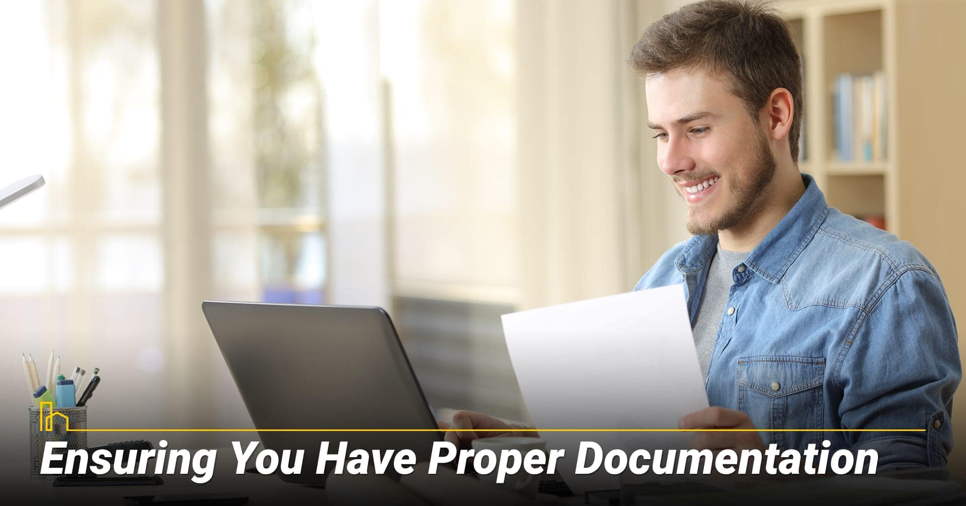 Ensuring You Have Proper Documentation, check for all documentations