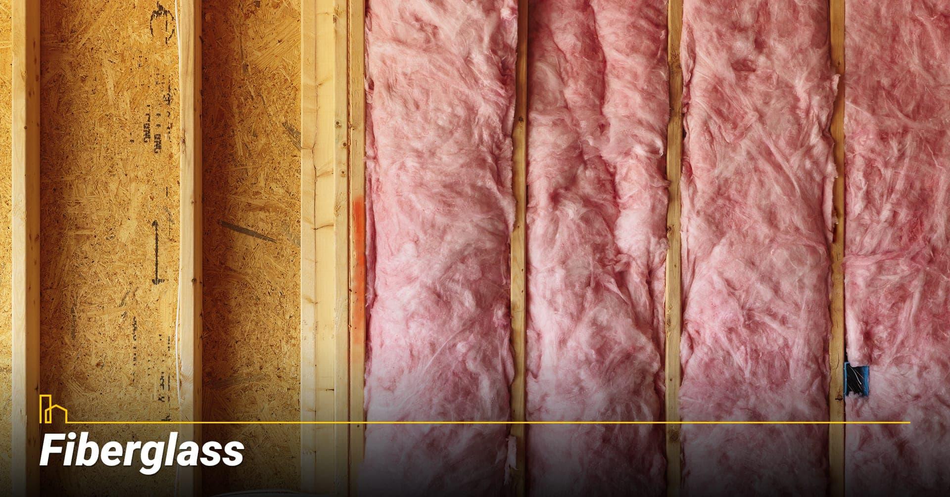 Fiberglass, use fiberglass as insulation