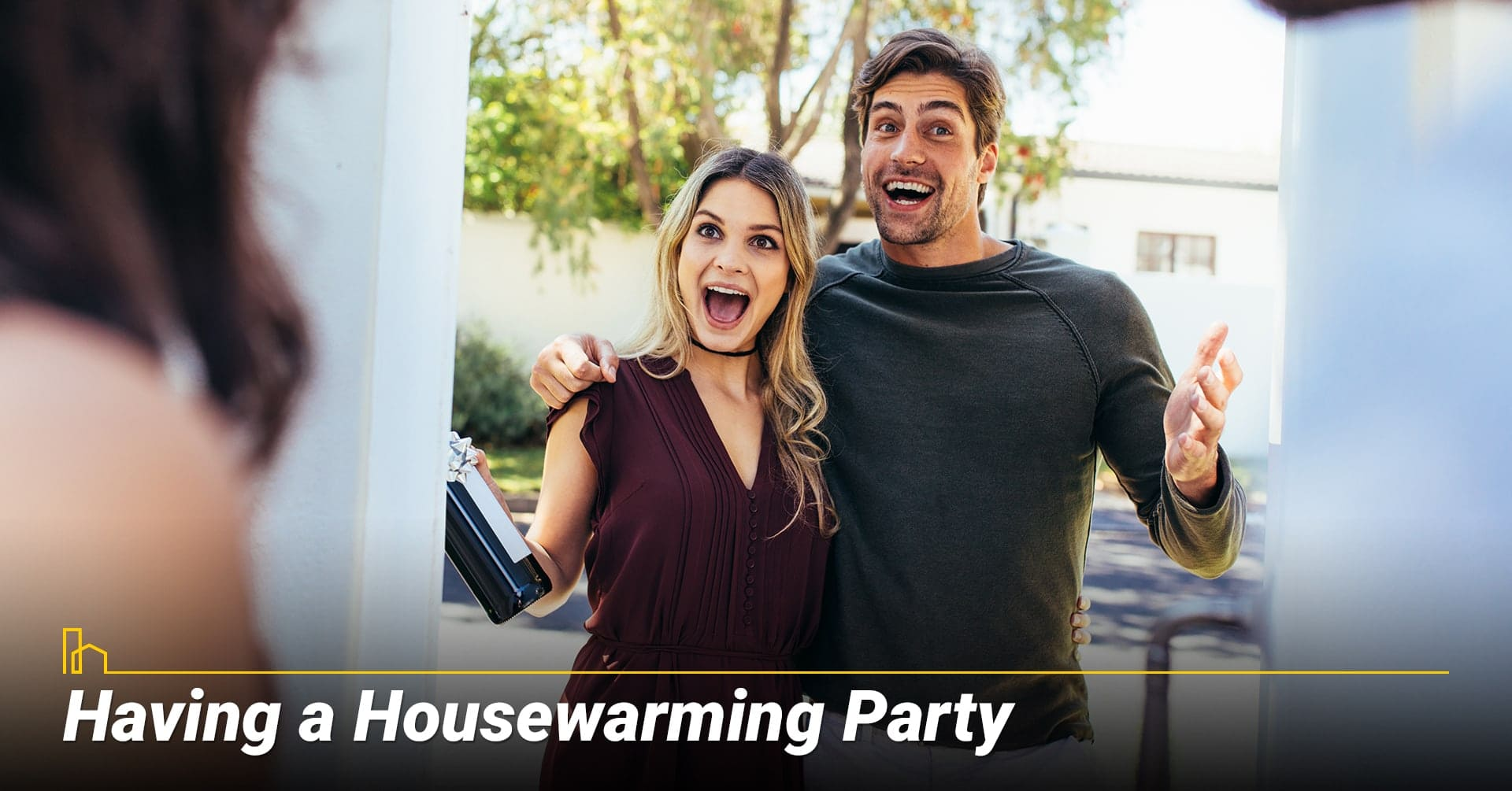 Having a Housewarming Party, invite people to your new home