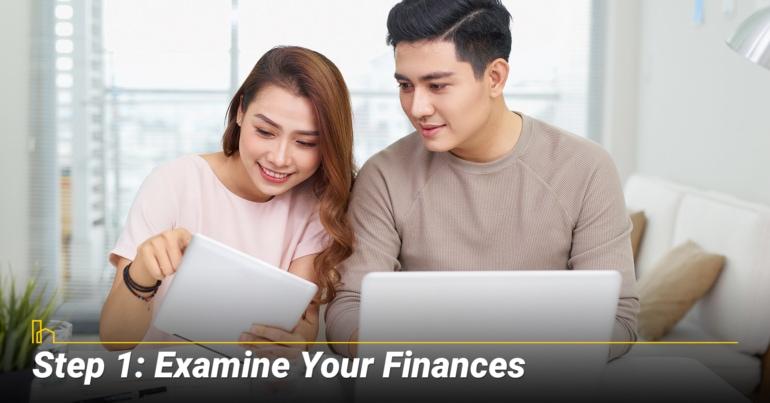 Step 1: Examine Your Finances