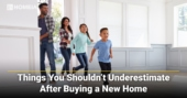 Things You Shouldn't Underestimate After Buying a New Home