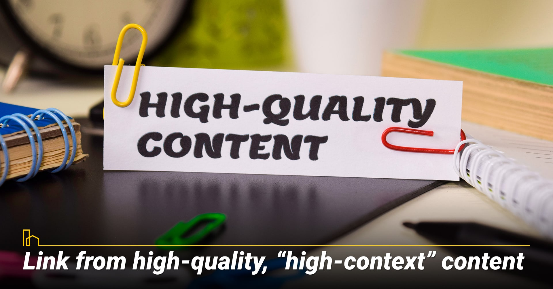 """Link from high-quality, """"high-context"""" content, high quality content"""