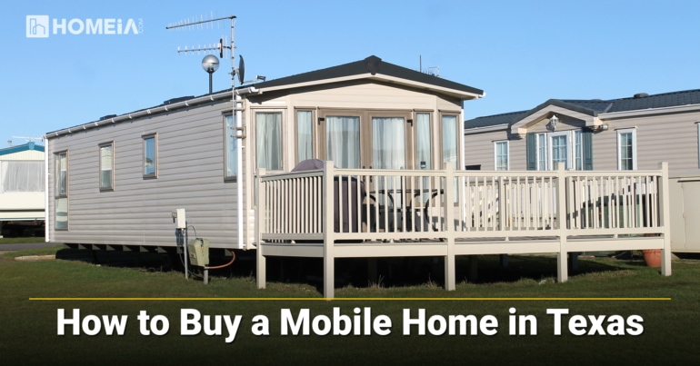 8 Key Steps to Buy a Mobile Home in Texas